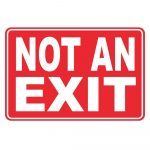 12 In. X 8 In. Plastic Not An Exit Sign Pse 0091   The Home Depot   Free Printable Not An Exit Sign
