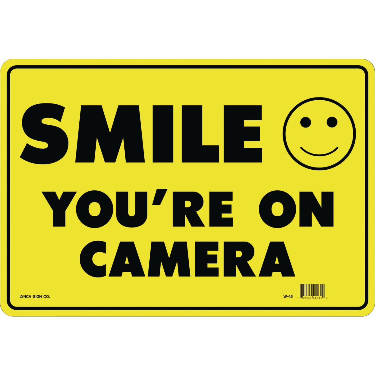 14 In. X 10 In. Smile You're On Camera Sign - Free Printable Smile Your On Camera