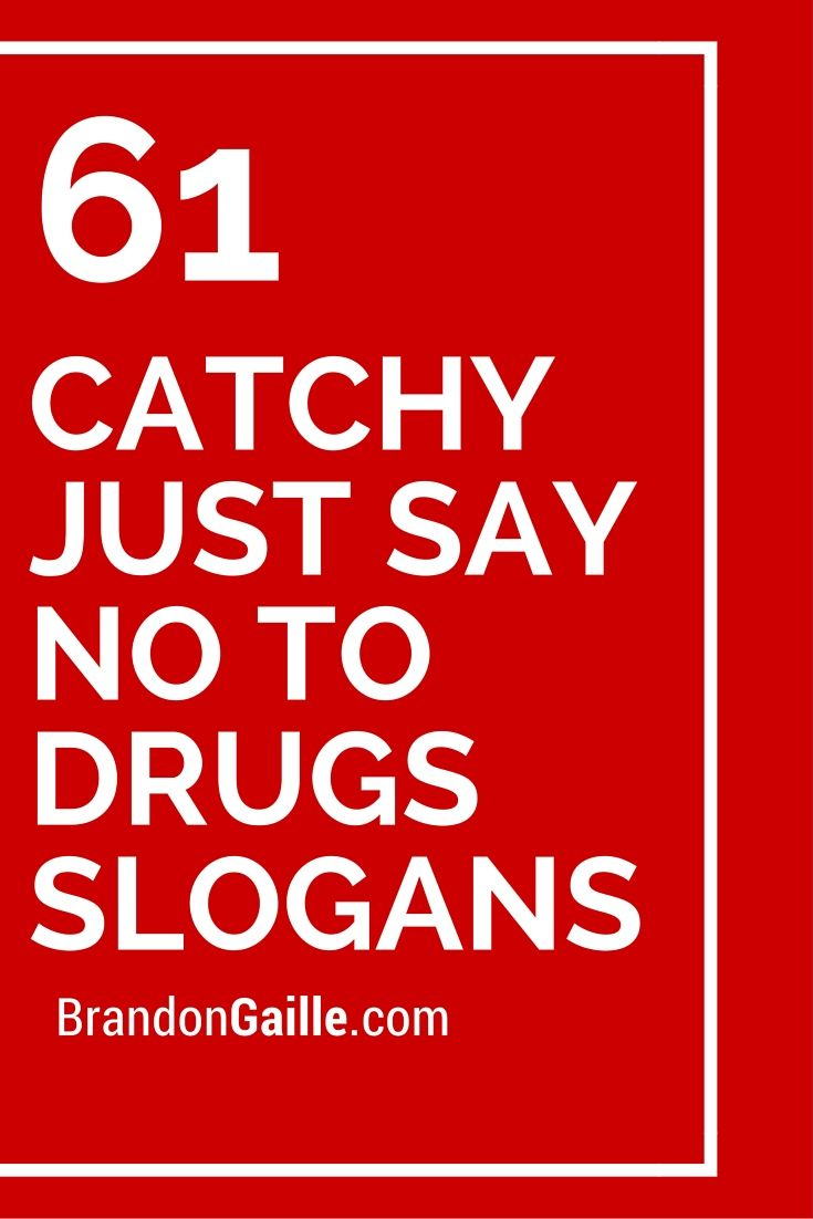 151 Catchy Just Say No To Drugs Slogans - Free Printable Drug Free Pledge Cards