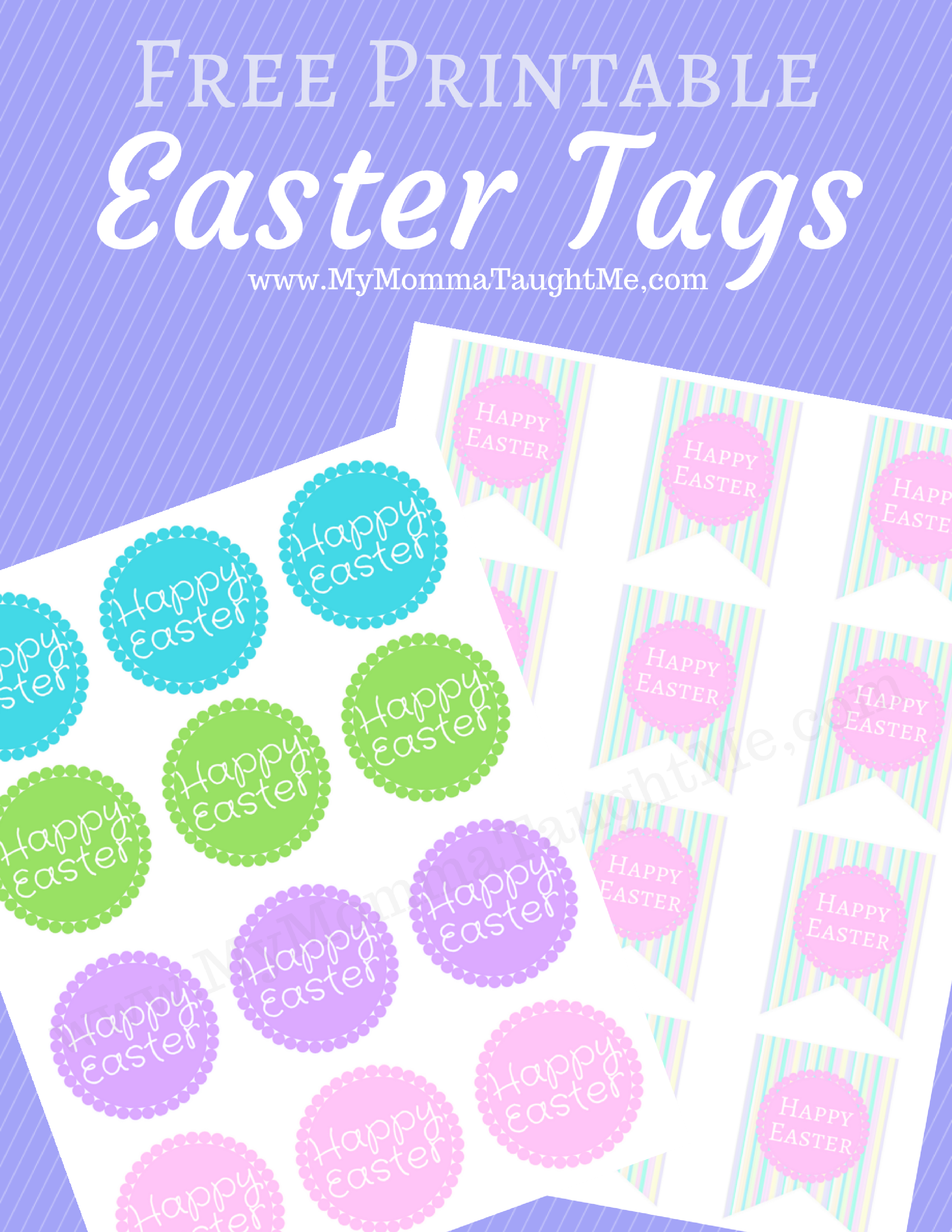 2 Different Free Printable Happy Easter Tags - My Momma Taught Me - Free Printable Easter Tags