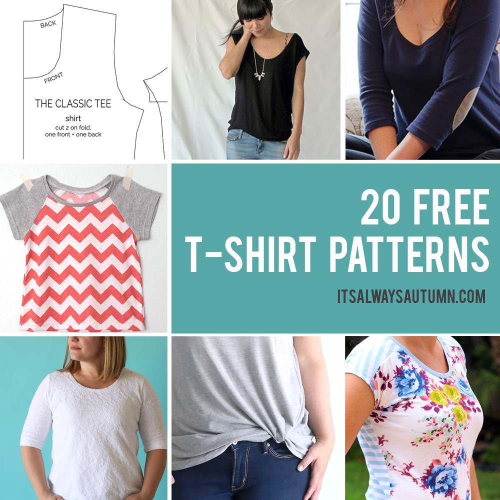 20 Free T-Shirt Patterns You Can Print + Sew At Home - It's Always - Free Printable Plus Size Sewing Patterns