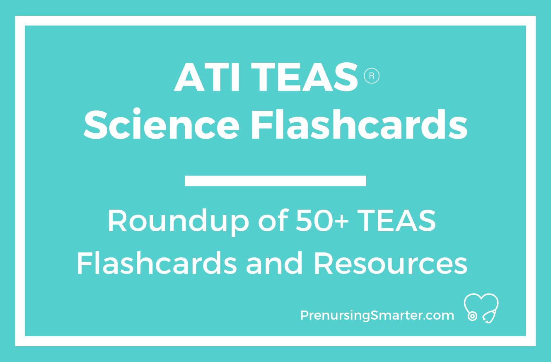 Ati Teas Science Flashcards | Prenursing Smarter - Free Printable Teas Practice Test