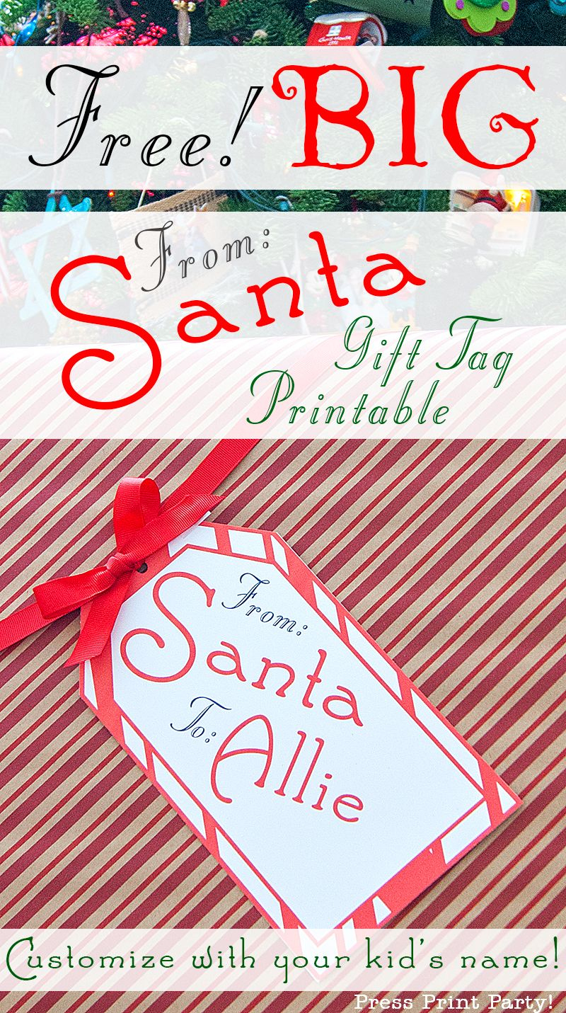 Big Free Printable Christmas Gift Tag - Press Print Party - Free Printable Santa Gift Tags