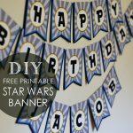 Diy Star Wars Birthday Banner + Free Printables | Posh Tart   Diy Birthday Banner Free Printable
