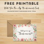 Download This Free Printable Will You Be My Bridesmaid Card, Plus   I Can T Say I Do Without You Free Printable