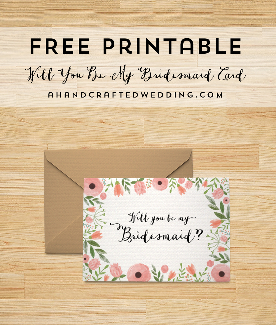 Download This Free Printable Will You Be My Bridesmaid Card, Plus - I Can T Say I Do Without You Free Printable