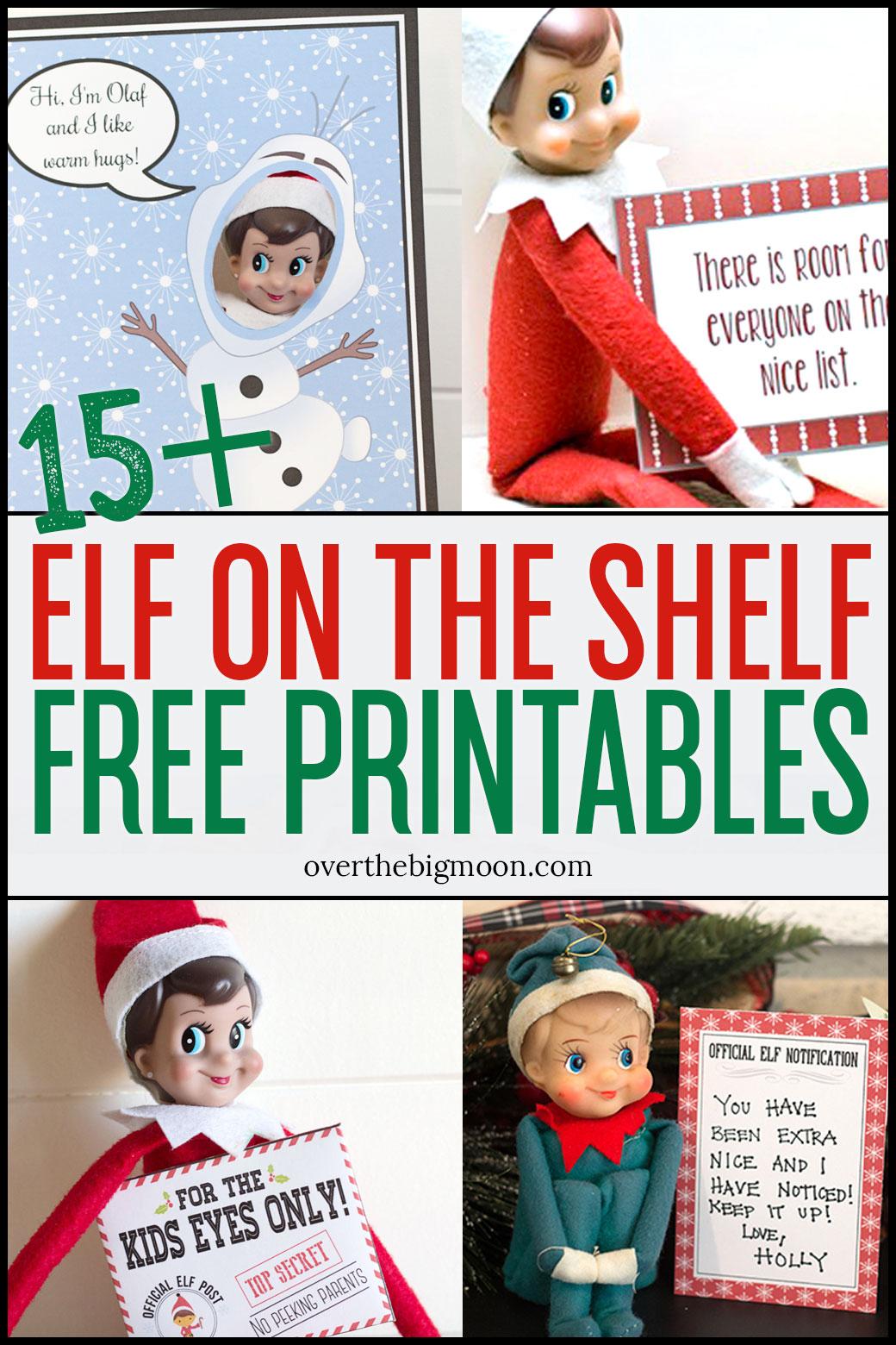 Elf On The Shelf Printables & Ideas - Over The Big Moon - Elf On The Shelf Free Printable Ideas