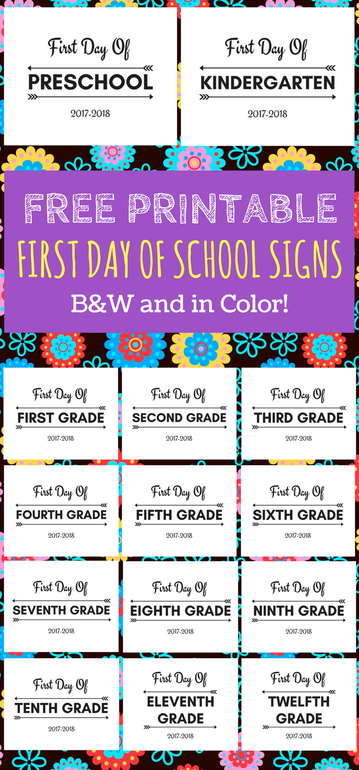 First Day Of School Printable Free 2017-2018 School Year | Print - Free Printable First Day Of School Signs 2017