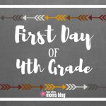 First Day Of School Signs: Free Printable   First Day Of Fourth Grade Free Printable