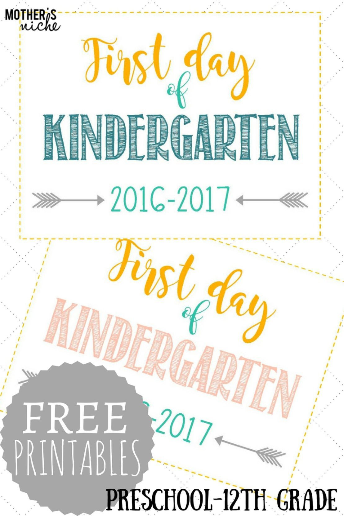 First Day Of School Signs: Free Printables *pre-School- 12Th Grade - First Day Of Kindergarten Sign Free Printable