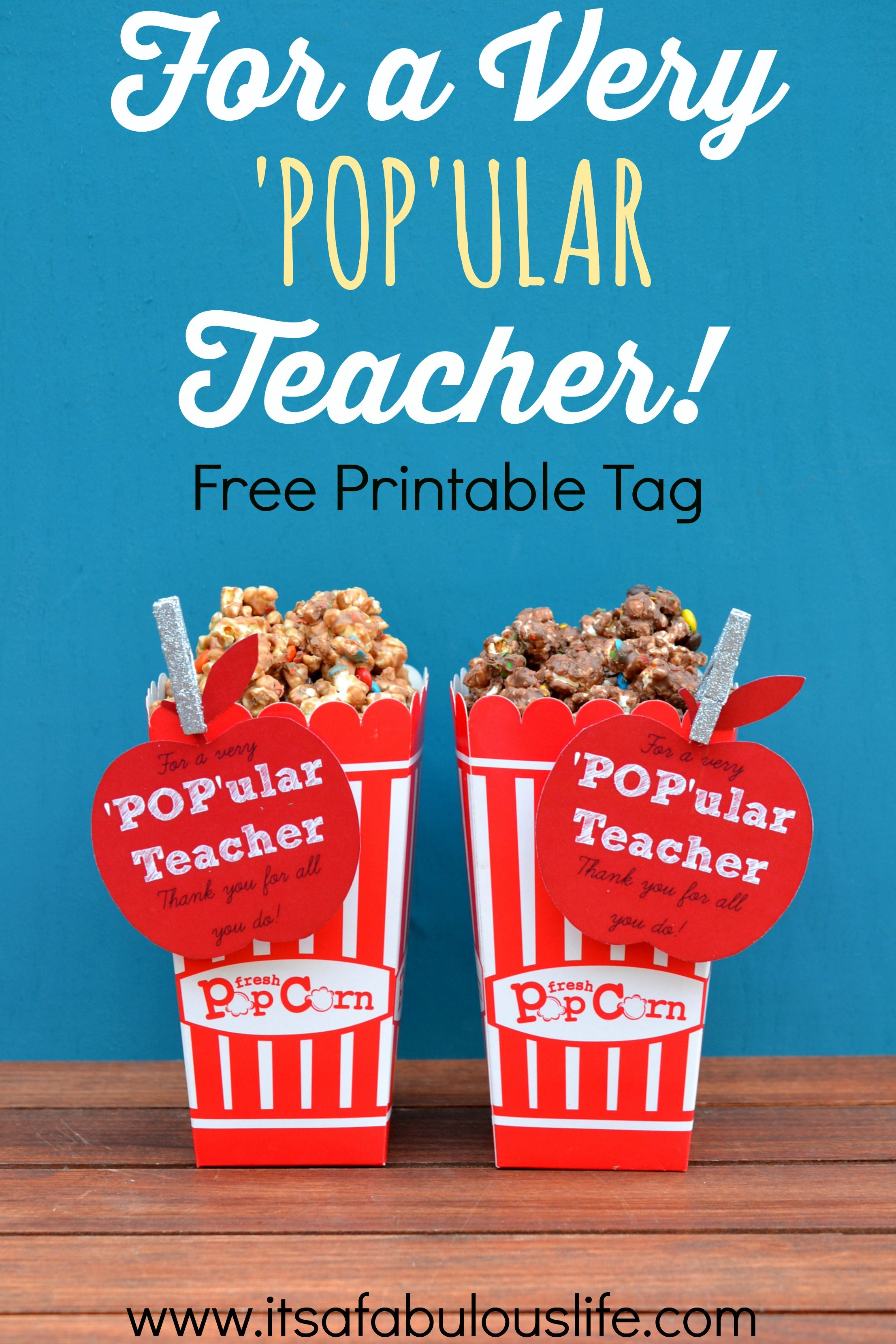 For A Very 'pop'ular Teacher Free Printable Tag For Teacher - Free Popcorn Teacher Appreciation Printable