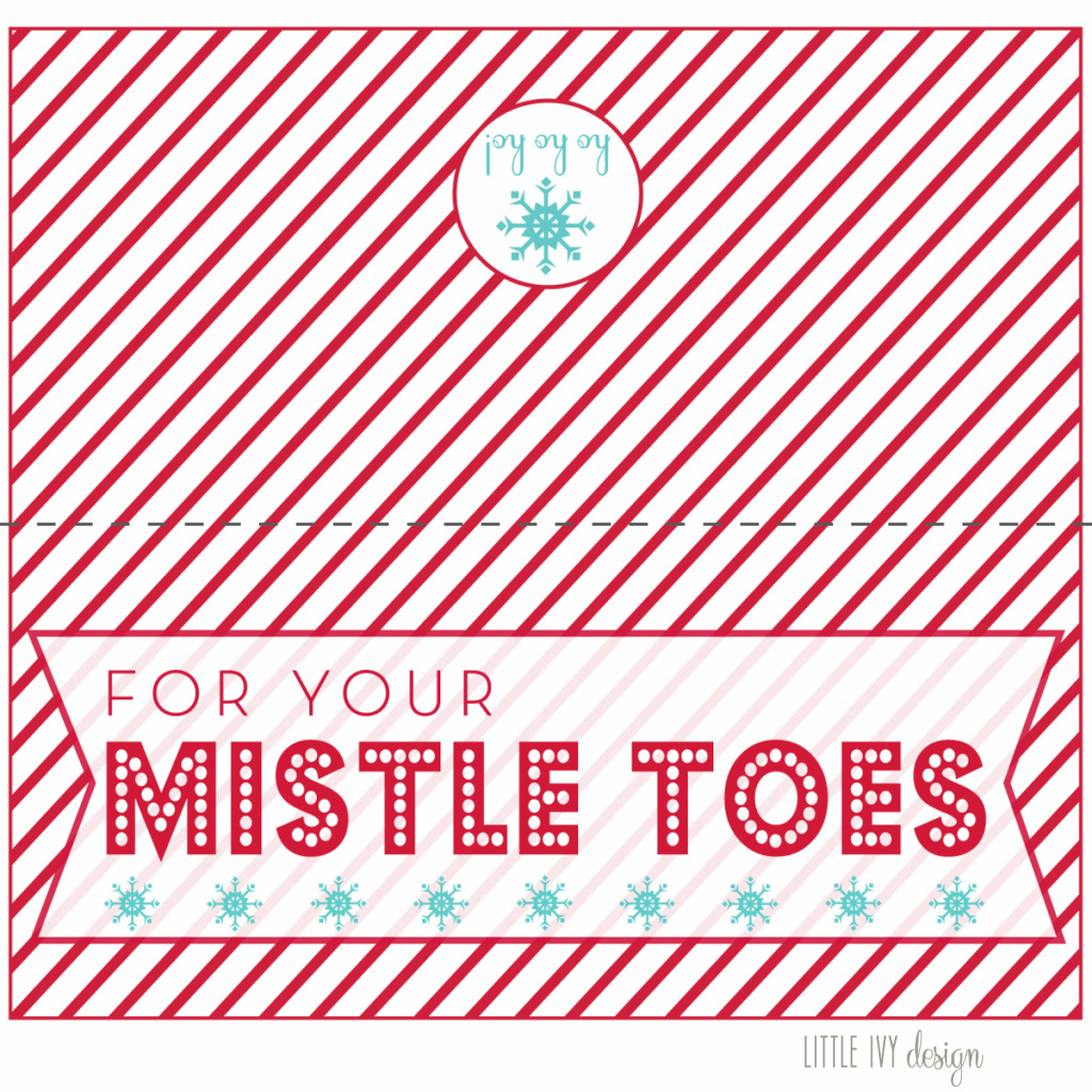 For Your Mistle Toes + Free Printable | Ivy In The Bay For Free - Free Printable Mistletoe Tags