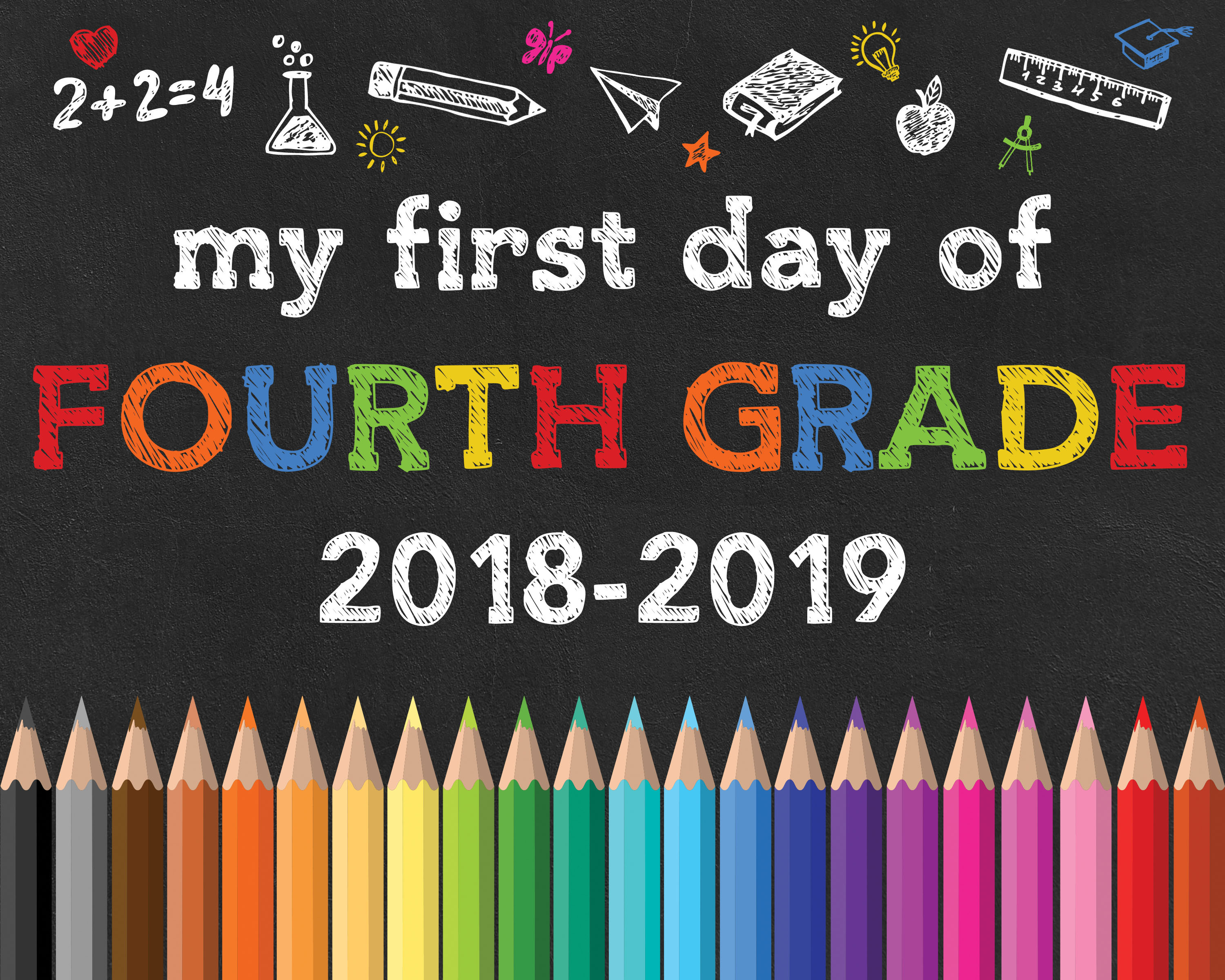 Free Printable Back To School Chalkboard Signs /// 2018-2019 - The - First Day Of Fourth Grade Free Printable