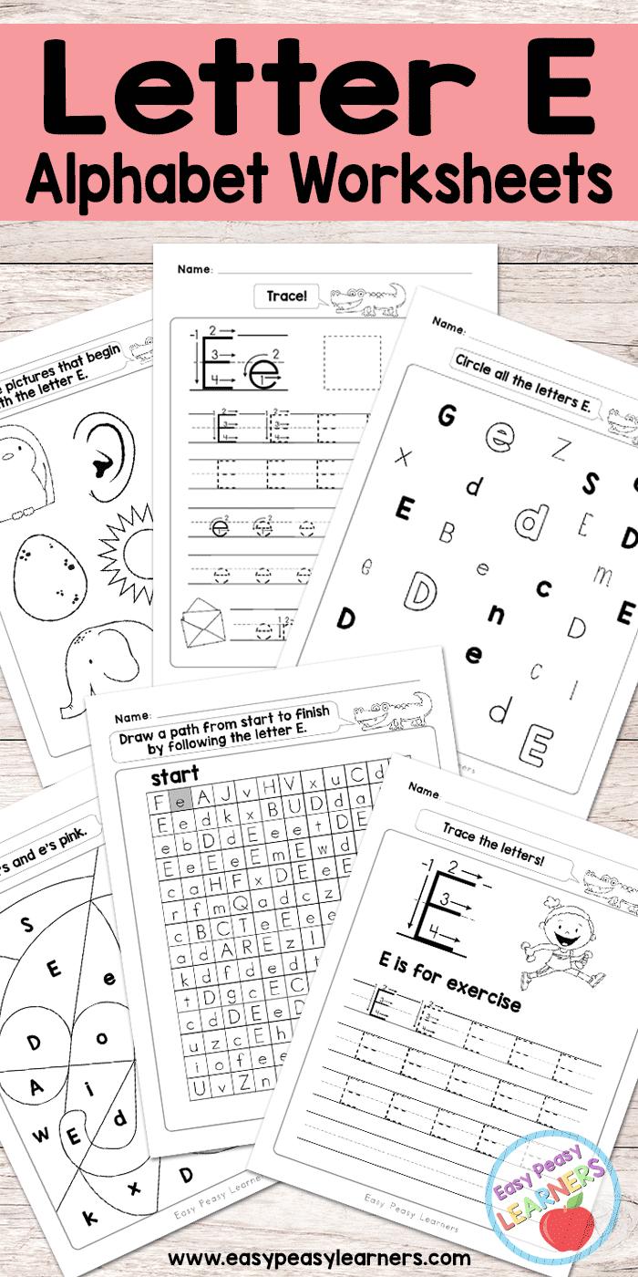 Free Printable Letter E Worksheets - Alphabet Worksheets Series - Free Printable Classroom Worksheets