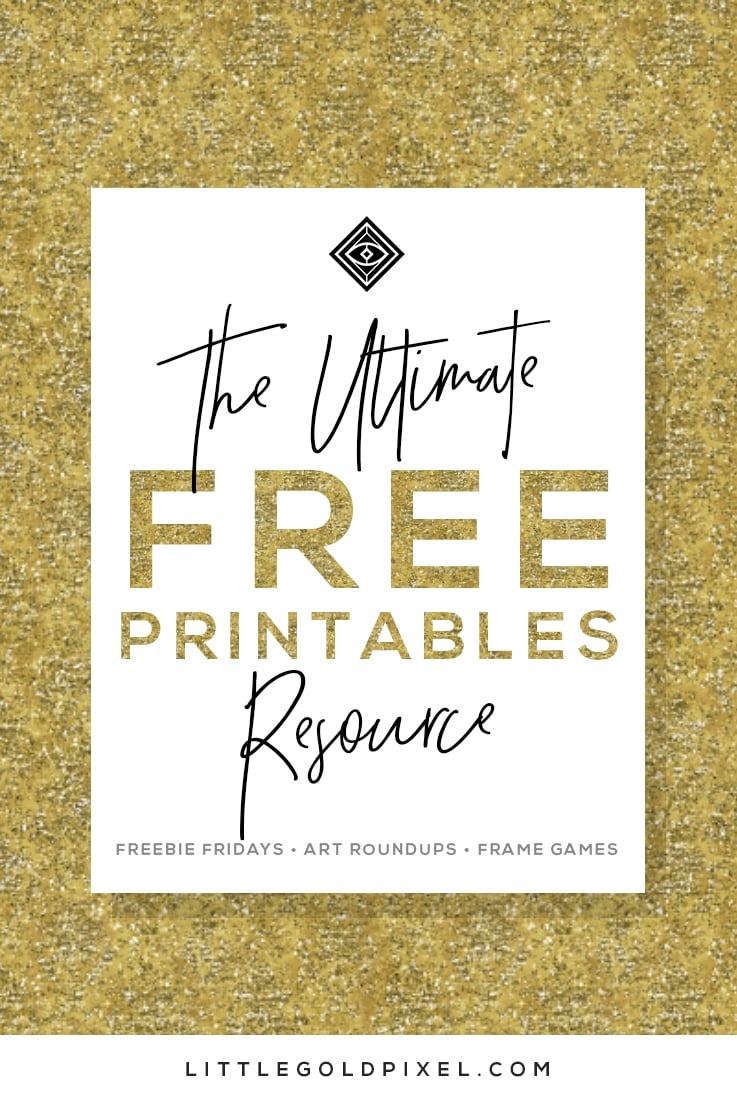Free Printables • Design & Gallery Wall Resources • Little Gold Pixel - Free Printable Wall Art Decor
