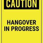 Funny Safety Signs To Download And Print   Free Printable Funny Signs