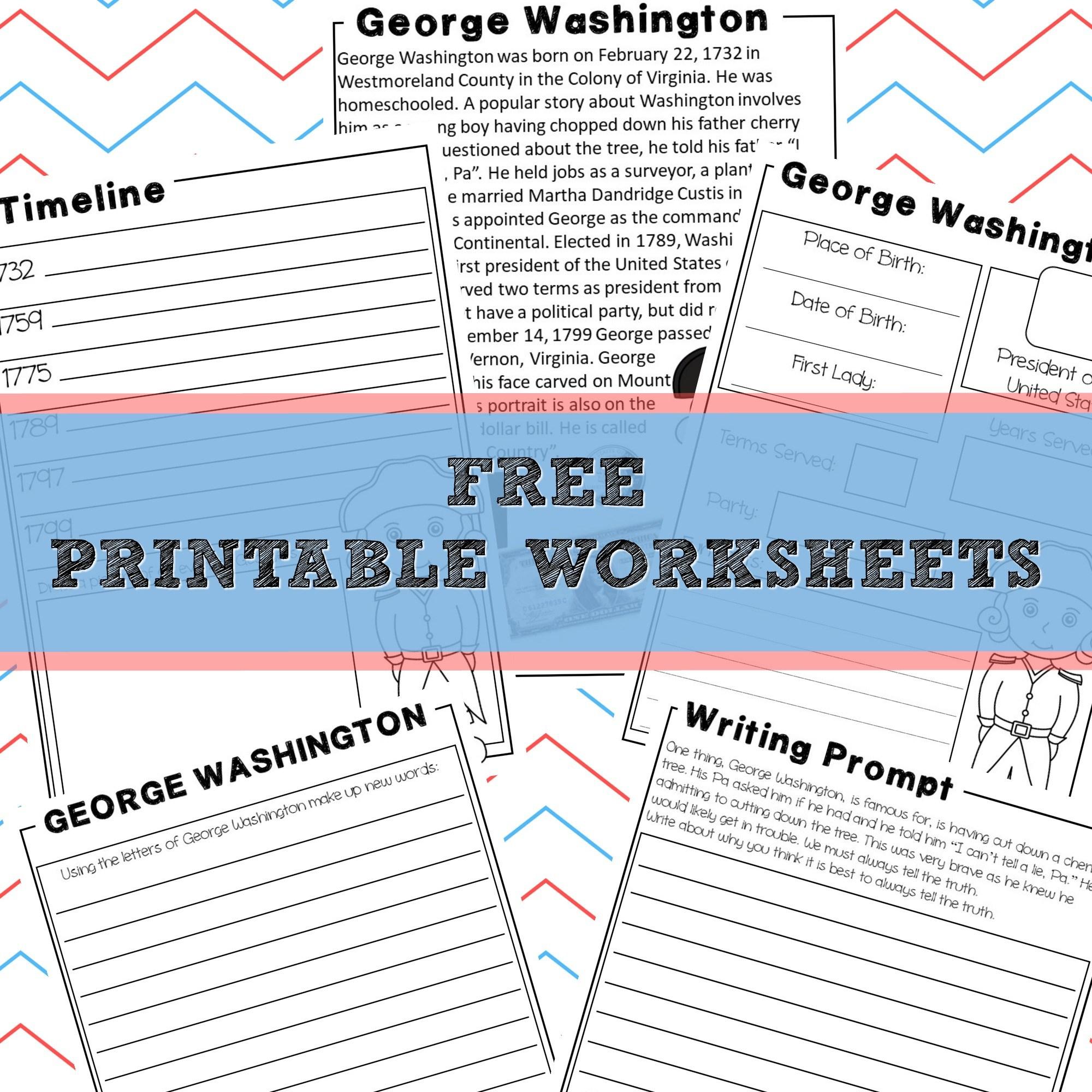 George Washington | Homeschool Unit Study American Presidents - Free Printable George Washington Worksheets