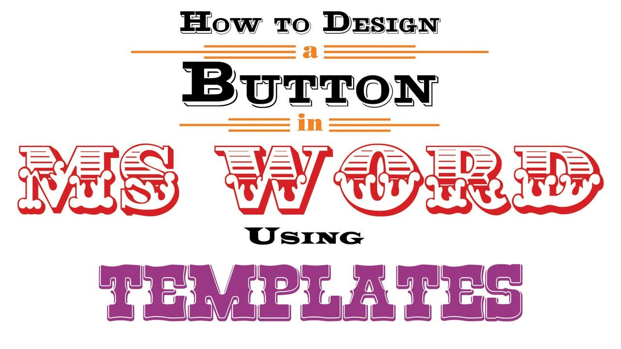 How To Design A Button In Ms Word Using Templates - Youtube - Free Printable Button Templates