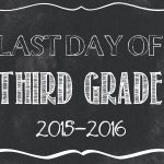 Last Day Of School Free Printables 2015 2016   Classy Clutter   First Day Of Fourth Grade Free Printable