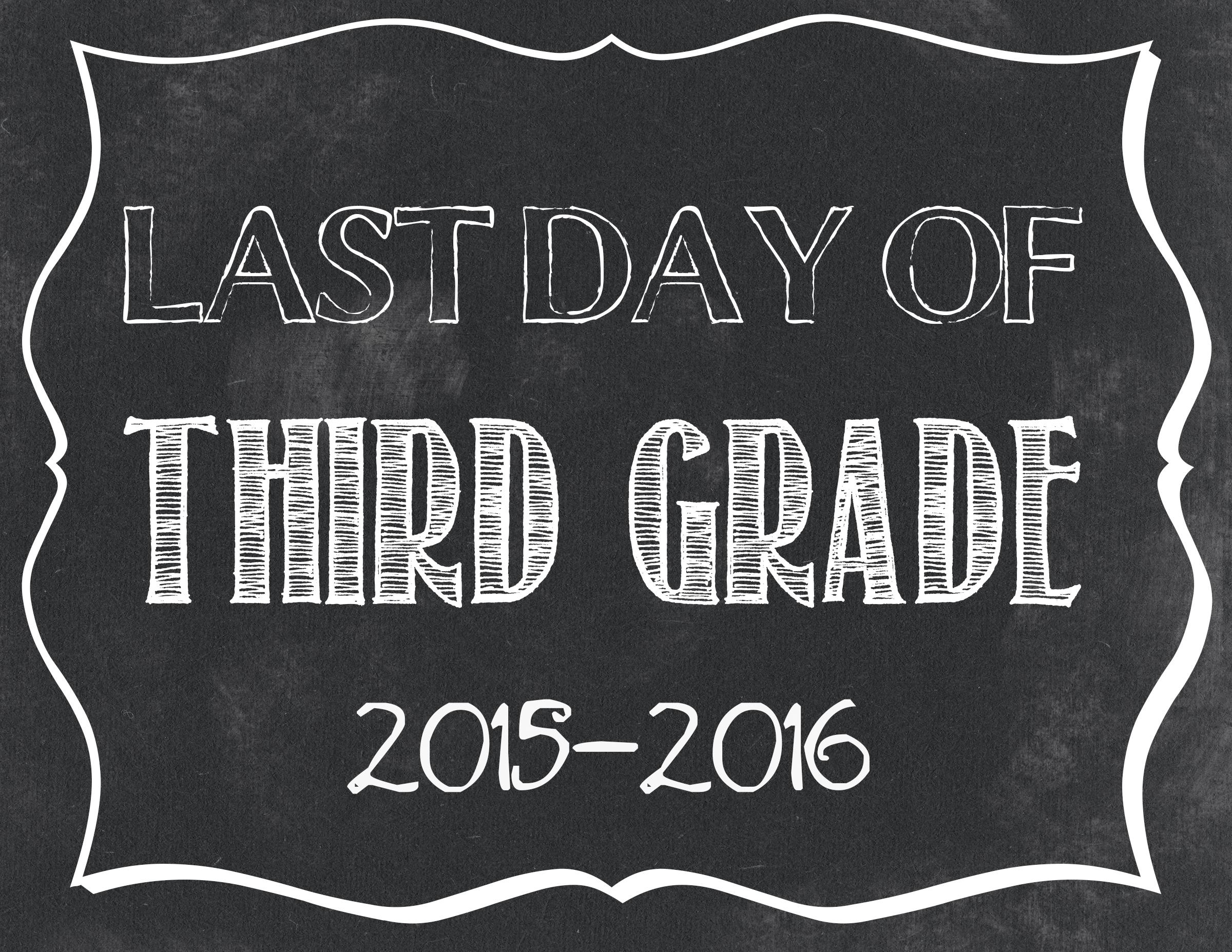 Last Day Of School Free Printables 2015-2016 - Classy Clutter - First Day Of Fourth Grade Free Printable