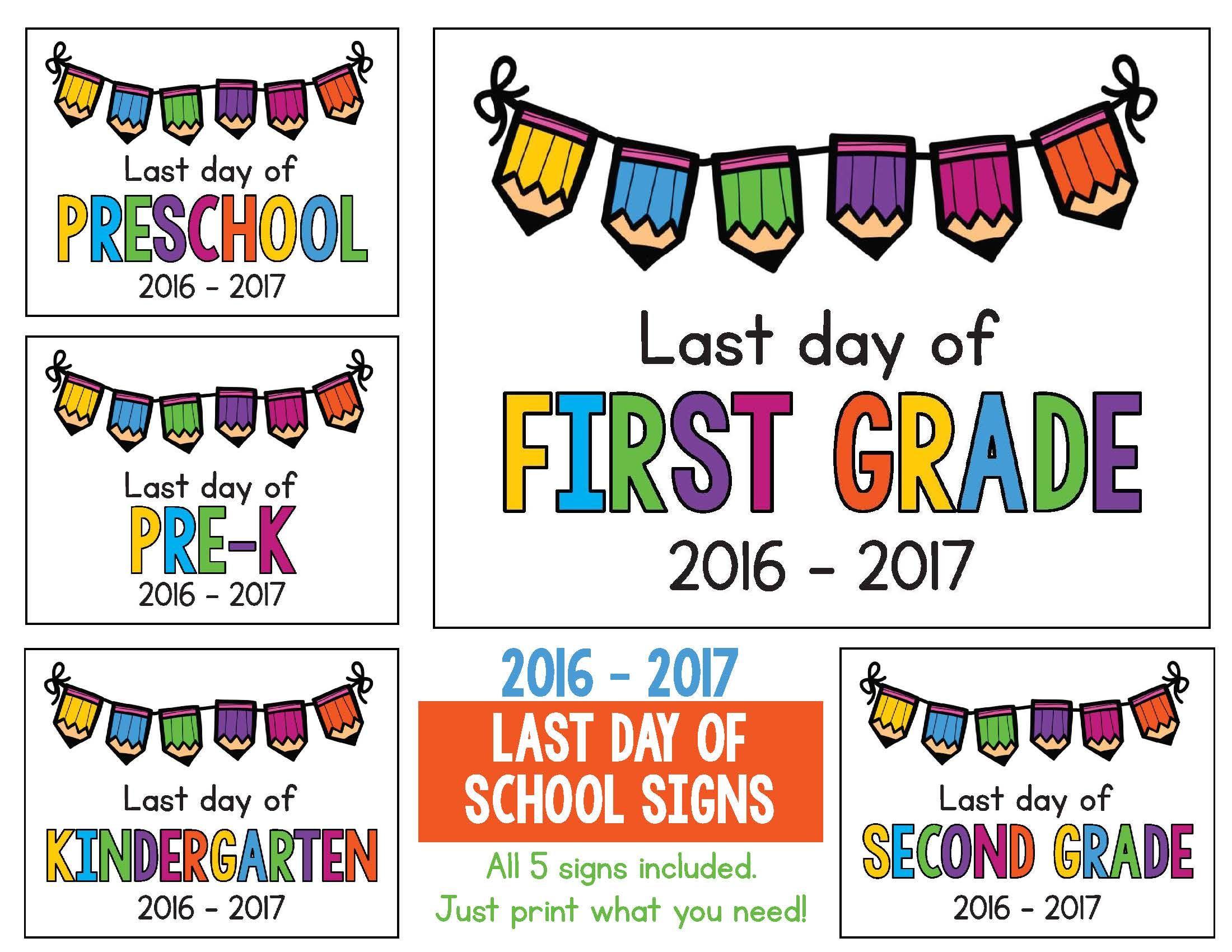 Last Day Of School Signs 2017 - 2018 Freebie: Preschool, Prek - Free Printable First Day Of School Certificate