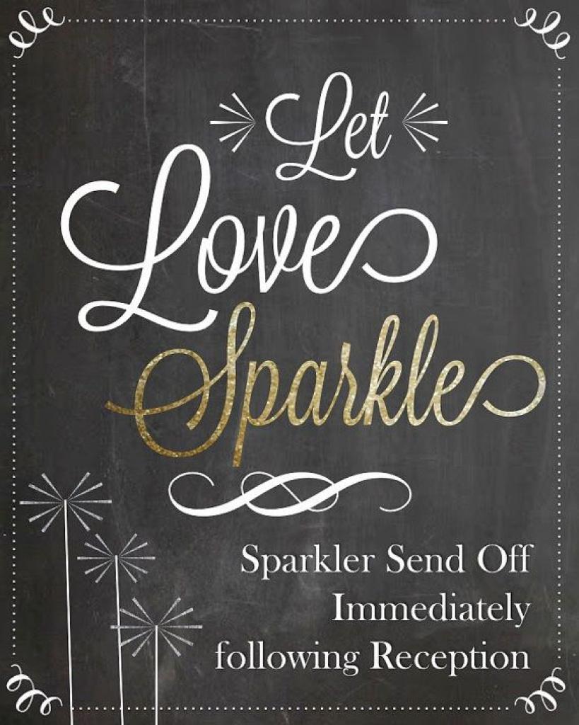Let Love Sparkle ~ Sparkler Send Off After Reception. This Sign Is - Free Printable Wedding Sparkler Sign