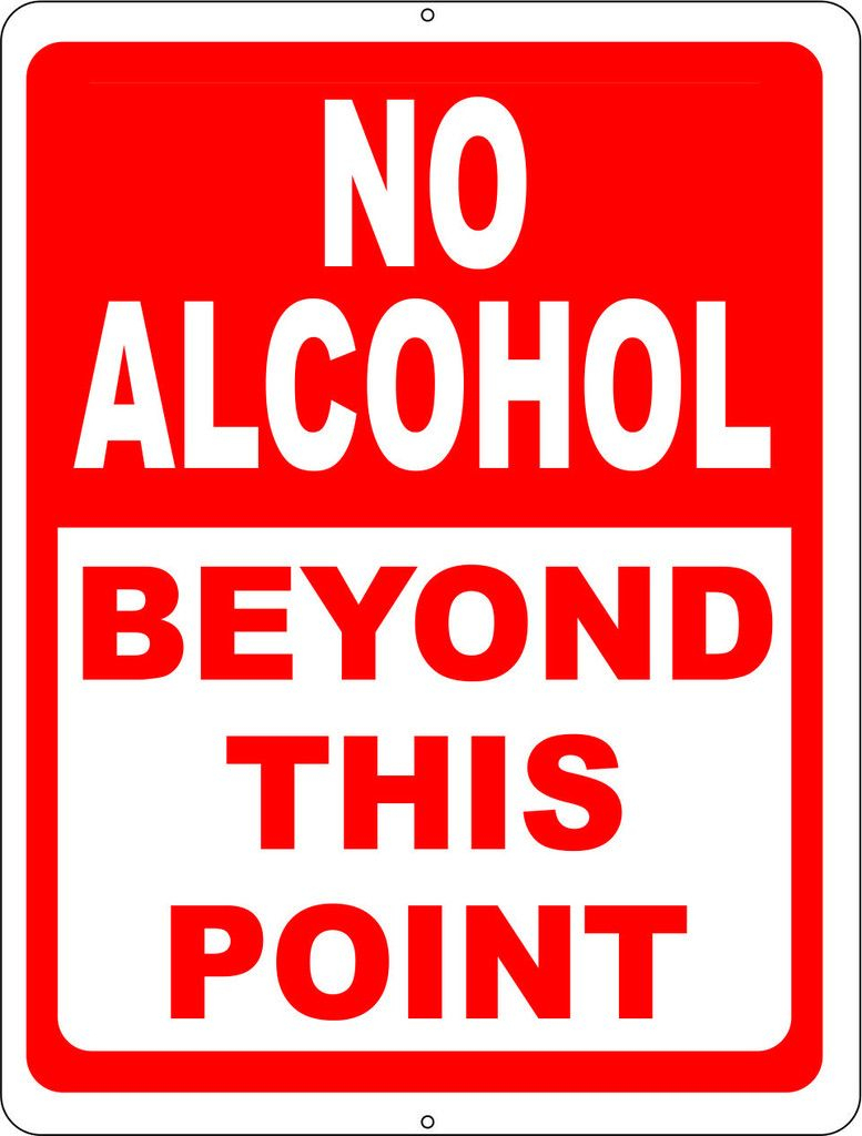 """No Alcohol Beyond This Point Sign   """"fav. Qoutes """"   Pinterest - Free Printable No Guns Allowed Sign"""