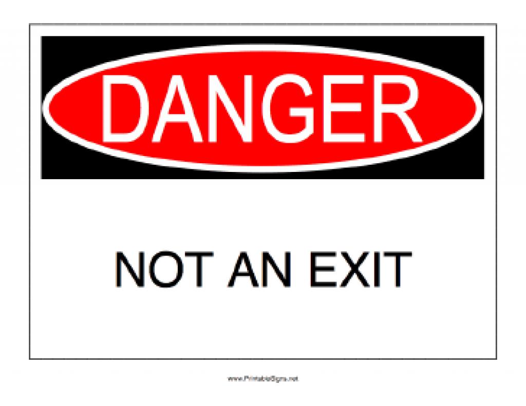 Printable Danger Not An Exit Sign Regarding Free Printable Not An - Free Printable Not An Exit Sign