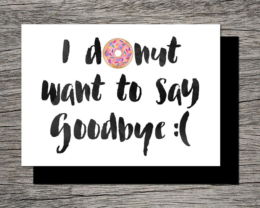 Printable Farewell Card /printable Goodbye Card - I Donut Want To - Free Printable Farewell Card For Coworker