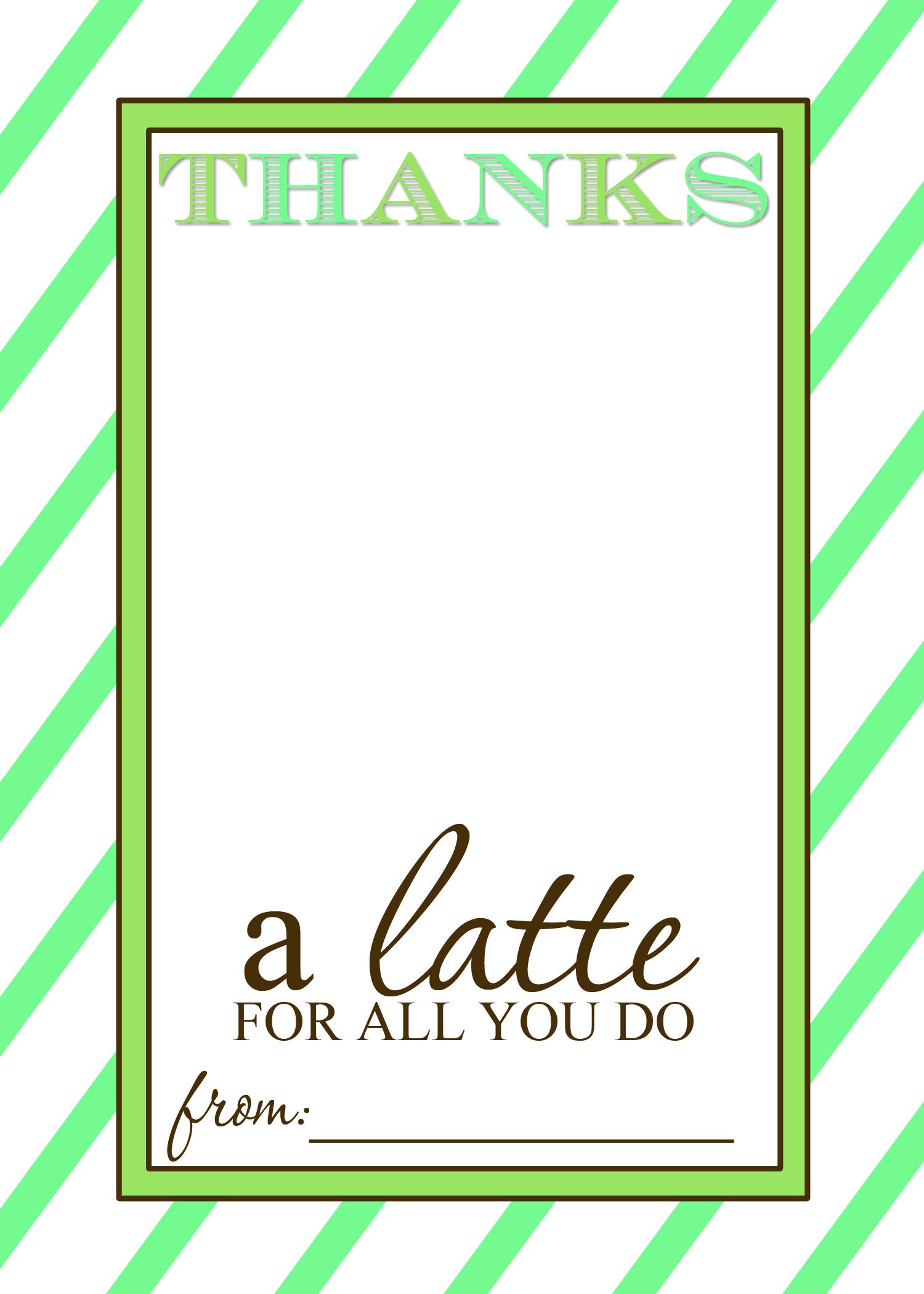 "Thanks A ""latte"" Teacher Appreciation Gift Idea With Free Printable - Thanks A Latte Free Printable"