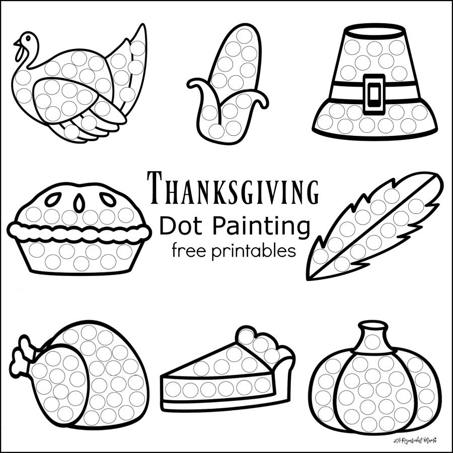Thanksgiving Dot Painting {Free Printables} - The Resourceful Mama - Free Printable Thanksgiving Activities
