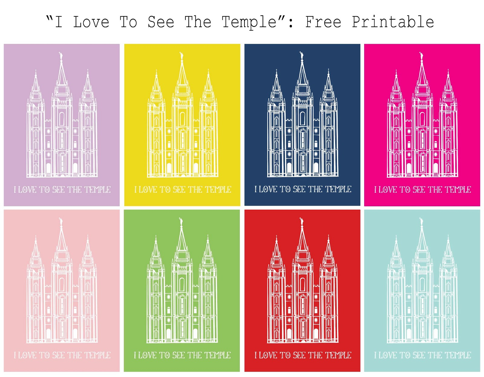 The Caldwells: Free Printable: I Love To See The Temple - Free Printable Sud