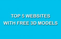 Top 5 Websites With Free 3D Printable Models? – Free 3D Printable Models