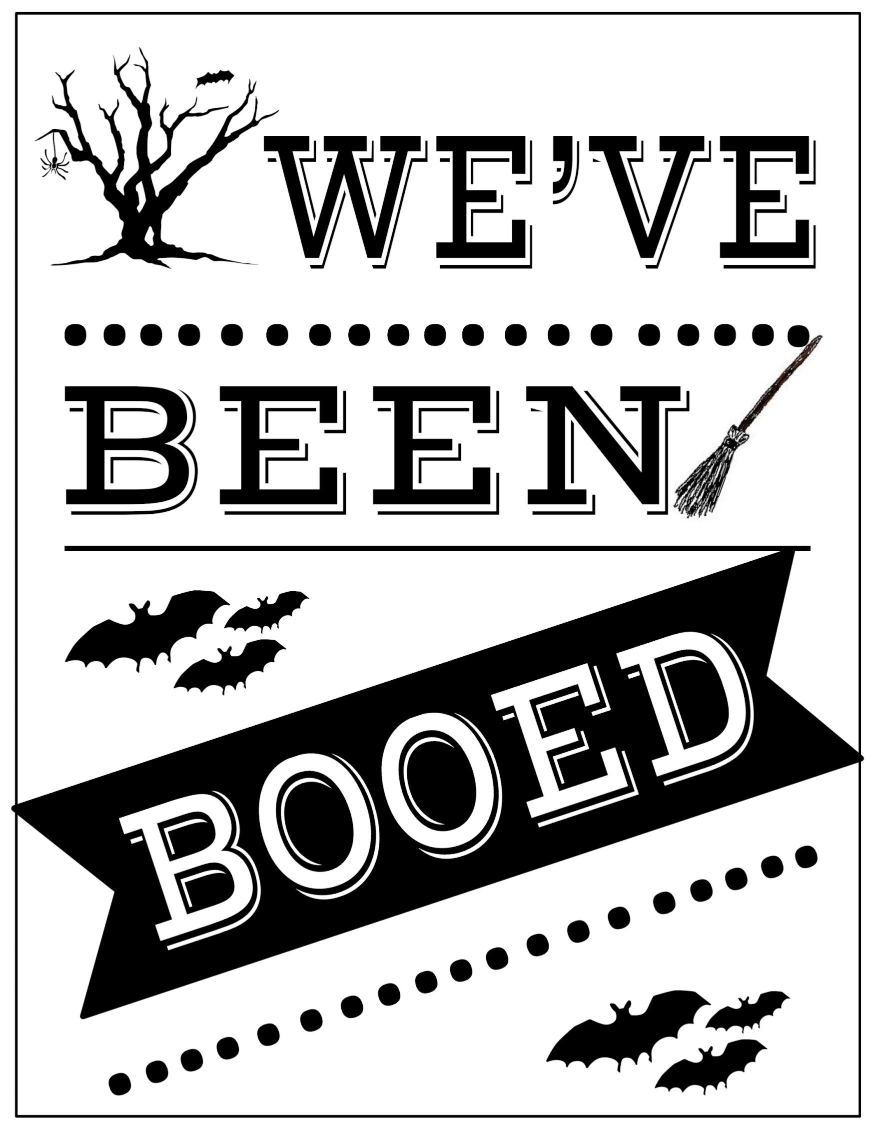 You've Been Booed Free Printable Signs | Holiday And Party Ideas - We Ve Been Booed Free Printable